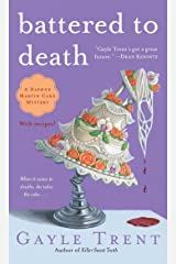 Battered to Death (Daphne Martin Cake Mysteries) Kindle Edition