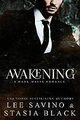 Awakening (a Dark Mafia Romance Book 2) Kindle Edition
