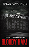 Bloody Ham: A Belinda Lawrence Mystery