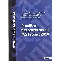 Planifica tus proyectos con MS Project 2010 (Notas técnicas universitarias)