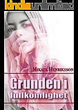 Grunden i fullkomlighet (Swedish Edition)