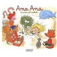 Ana Ana - tome 10 - Ana Ana est malade