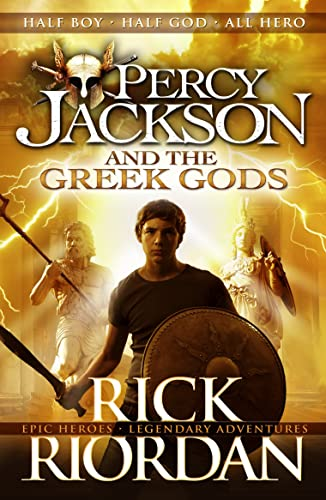 Percy Jackson and the Greek Gods (Percy Jackson�s Greek Myths)