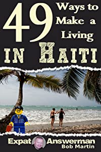 49 Ways to Make a Living in Haiti
