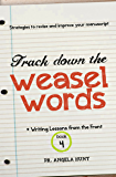 Track Down the Weasel Words (Writing Lessons from the Front Book 4)