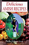 Delicious Amish Recipes: People's Place Book No. 5 (People's Place Booklet)