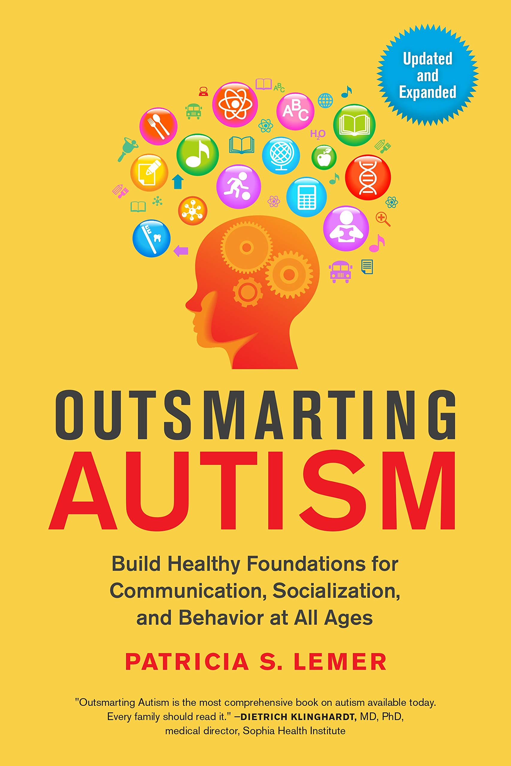 The Next Hot Topic In Autism Research >> Outsmarting Autism Updated And Expanded Build Healthy Foundations