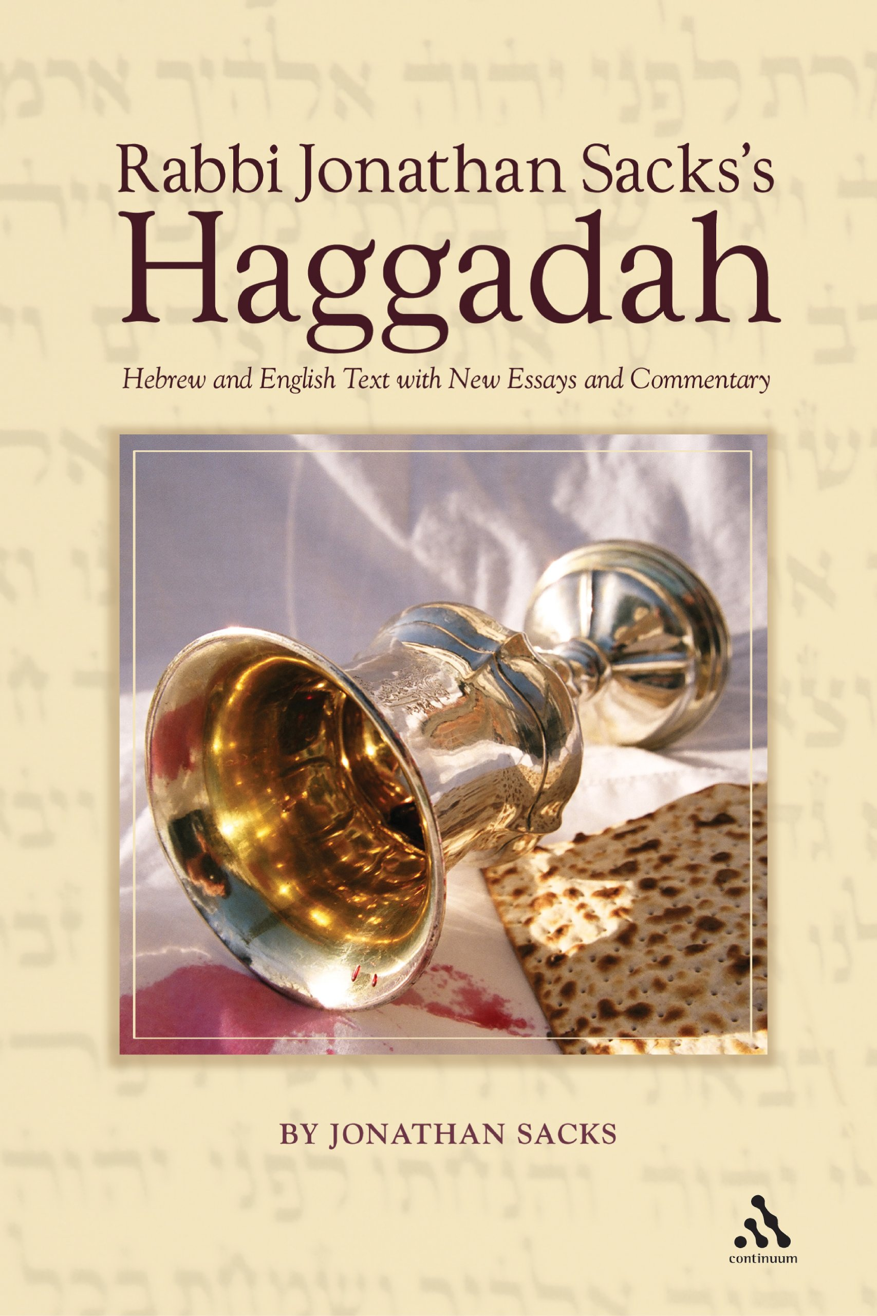 Rabbi Jonathan Sacks's Haggadah  Hebrew And English Text With New Essays And Commentary