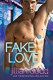 Fake Love: A Fake Fiance Romantic Comedy (The Love Series Book 3)