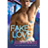 Fake Love: A Fake Fiance Romantic Comedy (The Love Series Book 3)