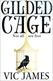 Gilded Cage: A BBC Radio 2 Book Club Choice 2017 (The Dark Gifts Trilogy)