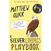 The Silver Linings Playbook (English Edition)