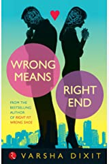 Wrong Means Right End Kindle Edition