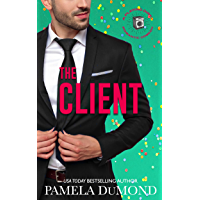 The Client: A Stand Alone Second Chances Hot Romantic Comedy (A Playing Dirty Romantic Comedy) (English Edition)