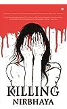 Killing Nirbhaya