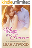 When It's Forever (Always Faithful Book 3) (English Edition)