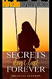 Secrets don't last forever
