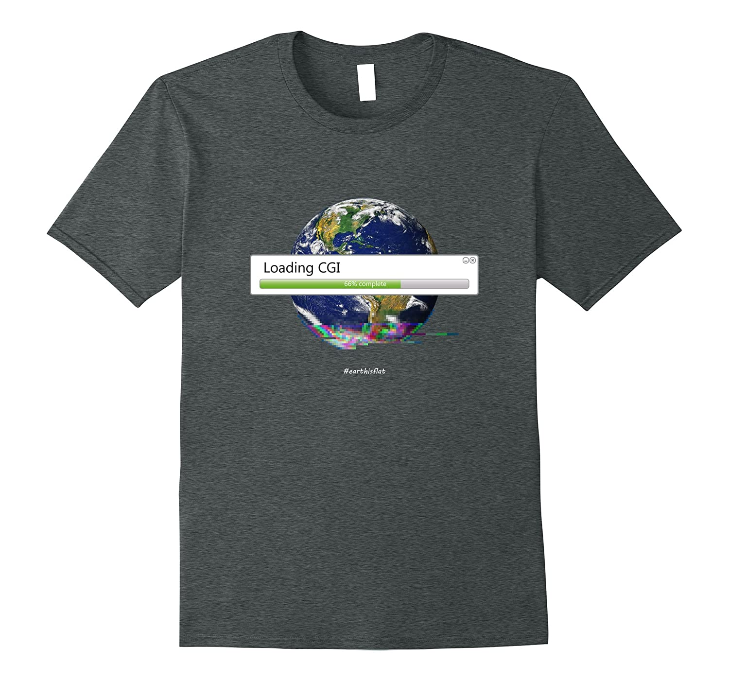 Loading CGI – Funny FET Flat Earth Truth Shirt Space Hoax