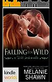 Wild Irish: Falling for Wild (Kindle Worlds Novella)