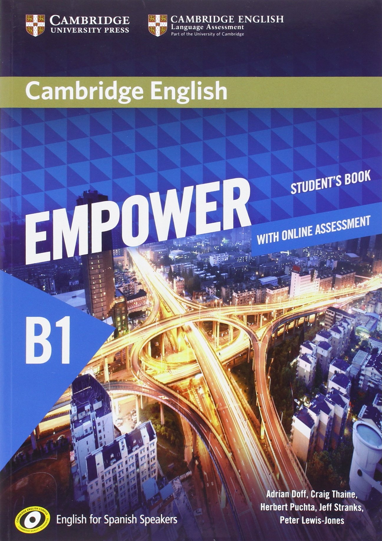 Cambridge English Empower for Spanish Speakers B1 Student's Book with Online Assessment and Practice (Inglés) Tapa blanda – 10 jun 2016 Adrian Doff Craig Thaine Herbert Puchta Jeff Stranks