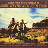 Music from the Westerns of John Wayne & John Ford