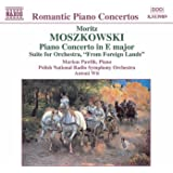 Moszkowski: Piano Concerto In E Major / From Foreign Lands