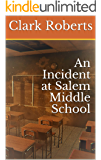 An Incident at Salem Middle School