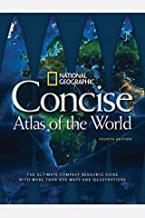 National Geographic Concise Atlas of the World, 4th Edition: The Ultimate Compact Resource Guide with More Than 450 Maps and Illustrations Paperback