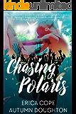 Chasing Polaris