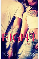 Eight: A pINK Novel (A pINK Series Book 2) Kindle Edition