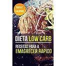 Dieta Low Carb: Livro de receitas com receitas low carb...