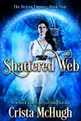 Shattered Web (The Deizian Empire Book 4) Kindle Edition
