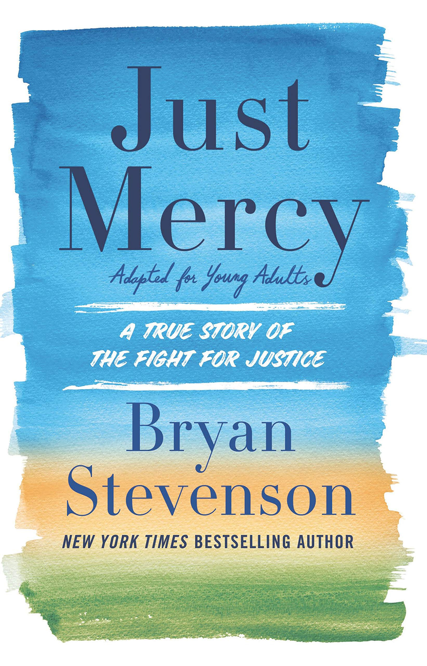 Just Mercy (Adapted for Young Adults): A True Story of the Fight for Justice (Thorndike Press Large Print Literacy Bridge Series)