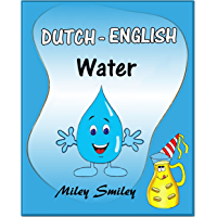 "Learn Dutch with Fun Short Stories: ""Water"" (learn Dutch with beginner stories, parallel text Dutch – English)"