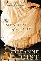 The Measure of a Lady: A Novel Kindle Edition