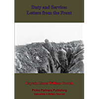 Duty And Service: Letters From The Front.