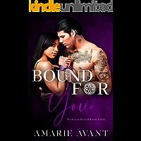 Bound For You: A Standalone Dark Captive Romance (MacKenzie Crime Family)
