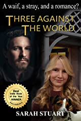 Three Against the World: A Waif, a Stray, and a Romance? (Richard and Maria Book 1) Kindle Edition