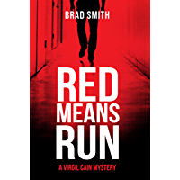 Red Means Run (Virgil Cain Mystery Book 1) (English Edition)