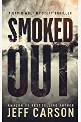 Smoked Out (David Wolf Book 6) Kindle Edition