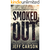 Smoked Out (David Wolf Mystery Thriller Series Book 6)