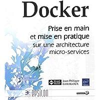 Docker - Prise en main et mise en pratique sur une architecture micro-services