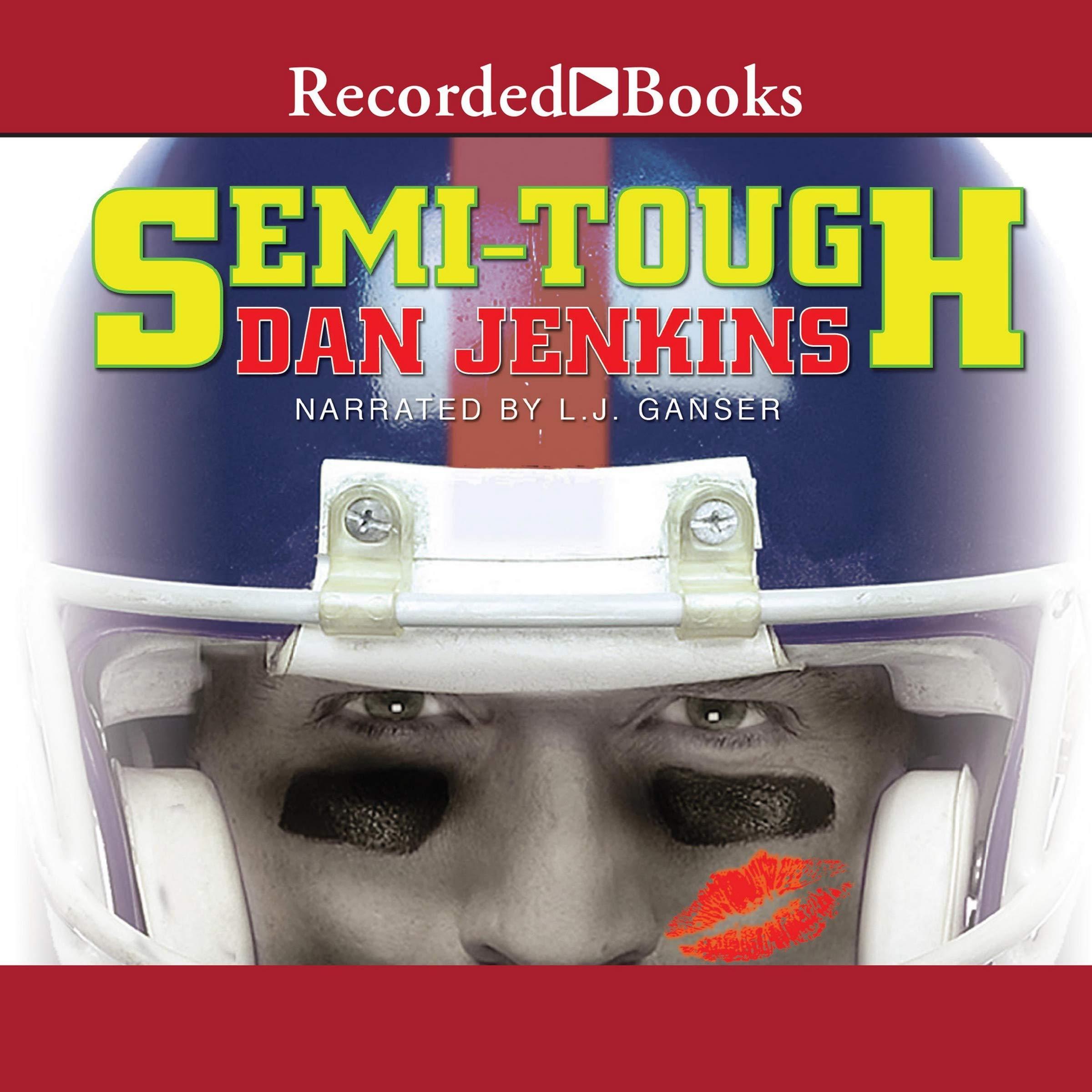 Read Semi Tough By Dan Jenkins