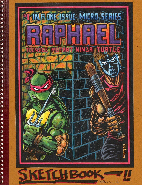 Teenage Mutant Ninja Turtles: The Kevin Eastman Notebook Series: Raphael (TMNT Notebook Series) ebook