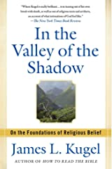 In the Valley of the Shadow: On the Foundations of Religious Belief Kindle Edition