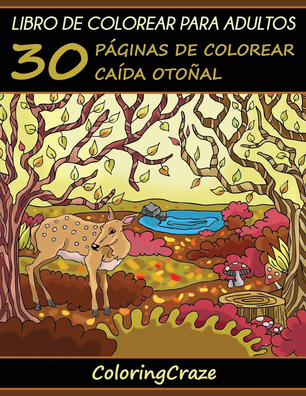 Libro de Colorear para Adultos: 30 Páginas de Colorear Caída Otoñal ...