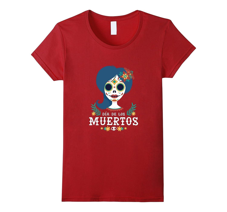 Sugar Skull Women Day of the Dead  Dia de los Muertos Shirt