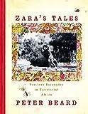 Zara's Tales: Perilous Escapades in Equatorial Africa