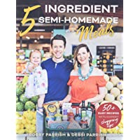 Flavcity's 5 Ingredient Meals: 50 Easy & Tasty Recipes Using the Best Ingredients from the Grocery Store (Heart Healthy…