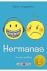 Hermanas (Spanish Edition) Paperback